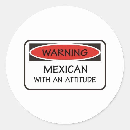 Mexicano de la actitud pegatina redonda