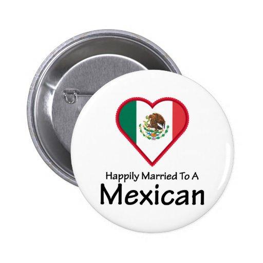 Mexicano feliz casado pins