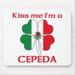 Mexicanos personalizada me besan que soy Cepeda Tapetes De Ratón