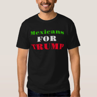 Mexicans for Trump T-Shirt