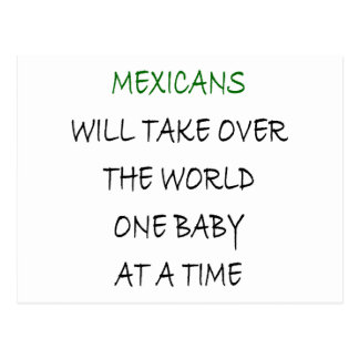 Mexicans Will Take Over The World One Baby At A Ti Postcard