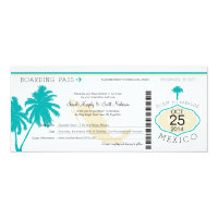 Mexico Boarding Pass Wedding 4x9.25 Paper Invitation Card (<em>$2.57</em>)