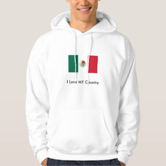 Mexico Flag The MUSEUM Zazzle I Love MY Country Sweatshirts