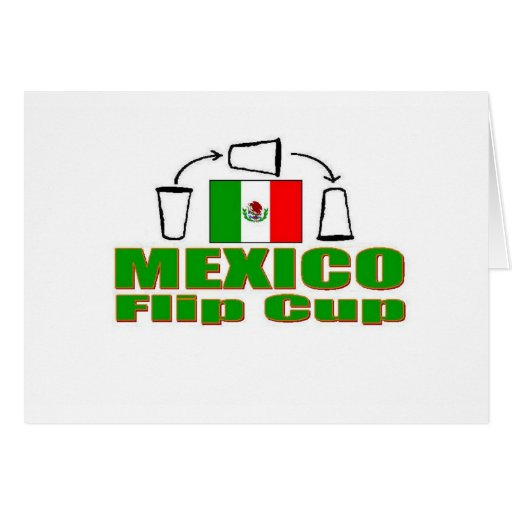 Mexico Flip Cup Greeting Card