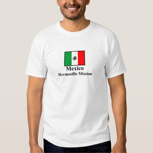 Mexico Hermosillo Mission T-Shirt