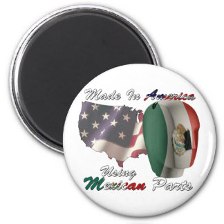 Mexico Made In America Using Mexican Parts 2 Inch Round Magnet