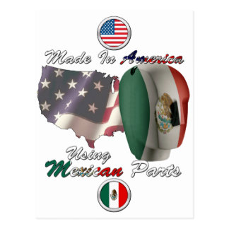 Mexico Made In America Using Mexican Parts Postcard