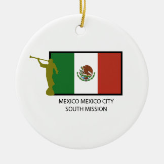 MEXICO MEXICO CITY SOUTH MISSION CTR LDS CERAMIC ORNAMENT