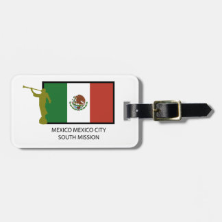 MEXICO MEXICO CITY SOUTH MISSION CTR LDS TAG FOR LUGGAGE