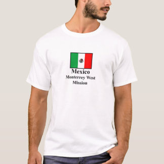 Mexico Monterrey West Mission T-Shirt