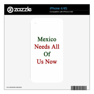 Mexico Needs All Of Us Now Decals For iPhone 4