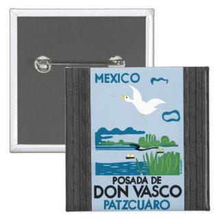 Mexico Posada De Don Vasco Patzcuaro, Vintage Pinback Button