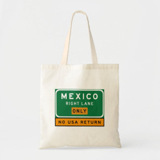 Mexico Right Lane, Traffic Sign, USA Bag