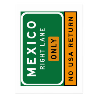 Mexico Right Lane, Traffic Sign, USA Postcard