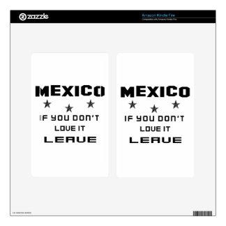 México si usted no lo ama, se va kindle fire pegatina skin