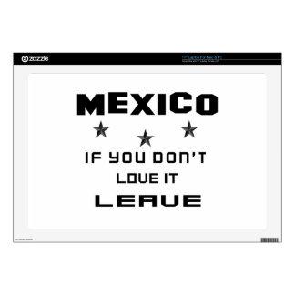 México si usted no lo ama, se va skins para 43,2cm portátiles