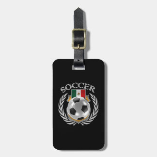 Mexico Soccer 2016 Fan Gear Bag Tag