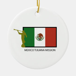 MEXICO TIJUANA MISSION LDS CTR CERAMIC ORNAMENT