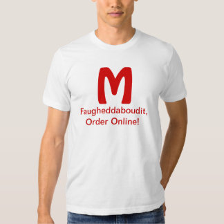 Mezuka Faugheddaboudit T-Shirt