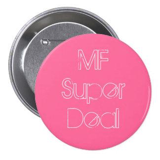 MF Super Deal Girlie Button