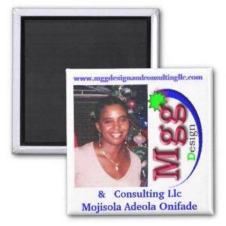 MGG DESIGN & CONSULLING LLC (MOJISOLA A ONIFADE) MAGNET