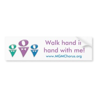 MGMC Walk Hand in Hand with Me Bumper Sticker