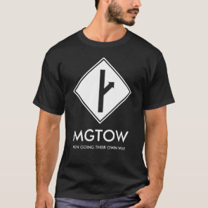 MGTOW - Men Going Their Own Way T-Shirt