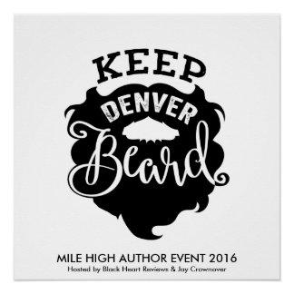 """MHAE """"Keep Denver Beard"""" Poster"""