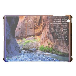 Mhew 7:13-14 Narrow Gate iPad Mini Cases