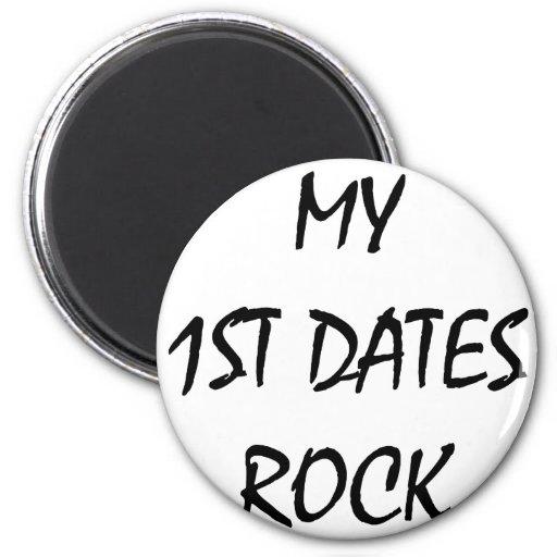 Mi 1ra roca de las fechas imán redondo 5 cm