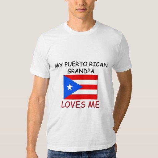 Mi abuelo del puertorriqueño me ama playeras