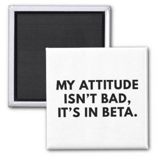 Mi actitud no es mala imán cuadrado