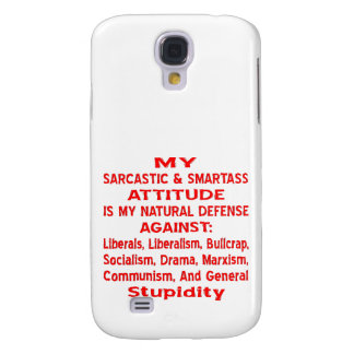 Mi actitud sarcástica y de Smartass es mi natural Funda Samsung S4