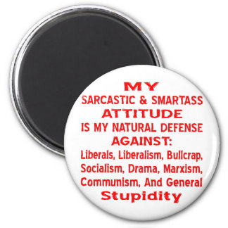 Mi actitud sarcástica y de Smartass es mi natural Imán Redondo 5 Cm