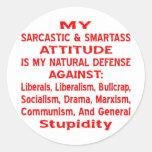 Mi actitud sarcástica y de Smartass es mi natural Pegatina Redonda