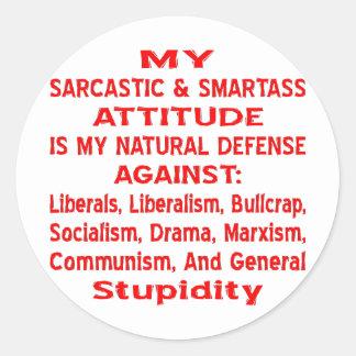 Mi actitud sarcástica y de Smartass es mi natural Etiquetas Redondas