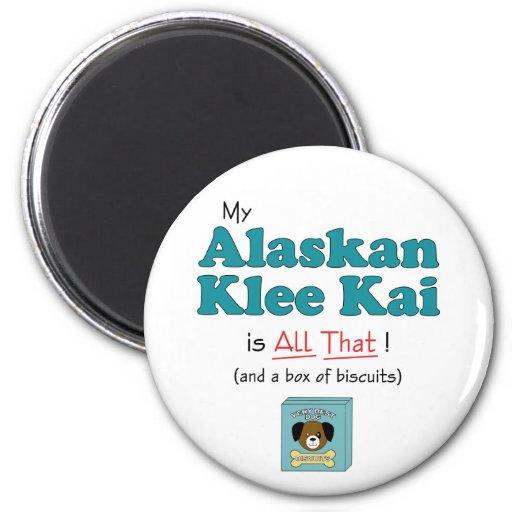 ¡Mi Alaskan Klee Kai es todo el eso! Imán Redondo 5 Cm