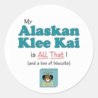 ¡Mi Alaskan Klee Kai es todo el eso! Pegatina Redonda