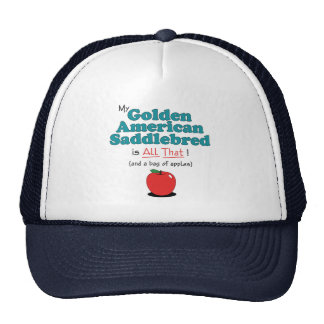 ¡Mi americano de oro Saddlebred es todo el eso! Gorro De Camionero