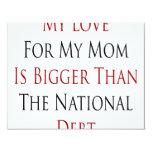 Mi amor para mi mamá es más grande que el DEB Anuncio Personalizado