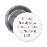 Mi amor para mi mamá es más grande que el DEB naci Pin
