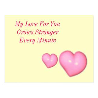 Mi amor para usted crece más fuerte cada minuto postales
