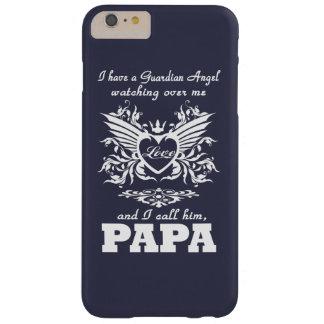 Mi ángel de guarda, mi PAPÁ Funda De iPhone 6 Plus Barely There