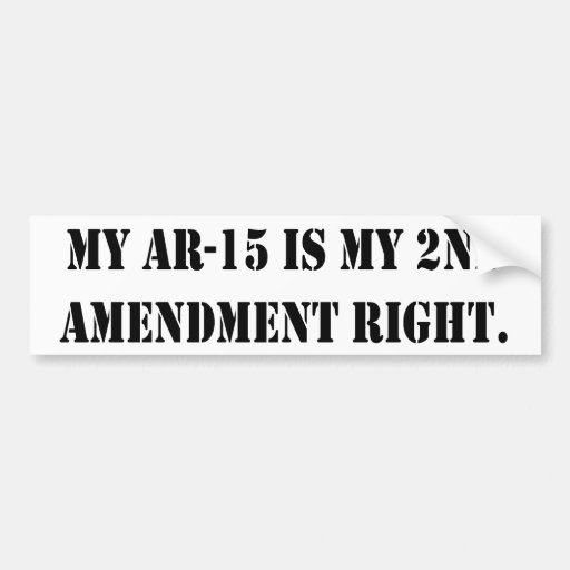 Mi AR-15 mi 2do correcto de la enmienda Etiqueta De Parachoque