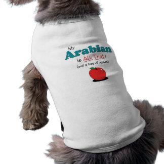¡Mi árabe es todo el eso! Caballo divertido Ropa Para Mascota