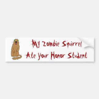 Mi ardilla del zombi comió a su estudiante del hon pegatina para auto