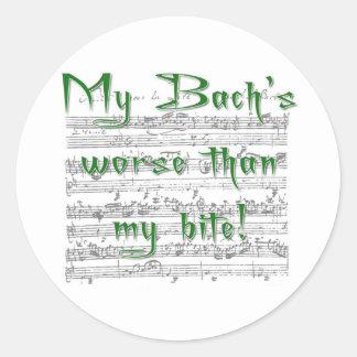 ¡Mi Bach peor que mi mordedura! Pegatina Redonda
