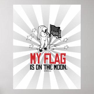 Mi bandera está en la luna póster