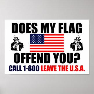 ¿Mi bandera le ofende? Póster