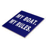 Mi barco. Mis reglas - canotaje divertido Azulejo Ceramica